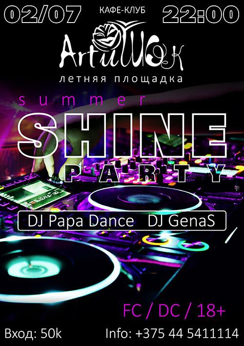 1 и 2 июля в 22-00. Летняя площадка кафе-клуба ArtиШОК. Встречайте: Summer Shine Party!